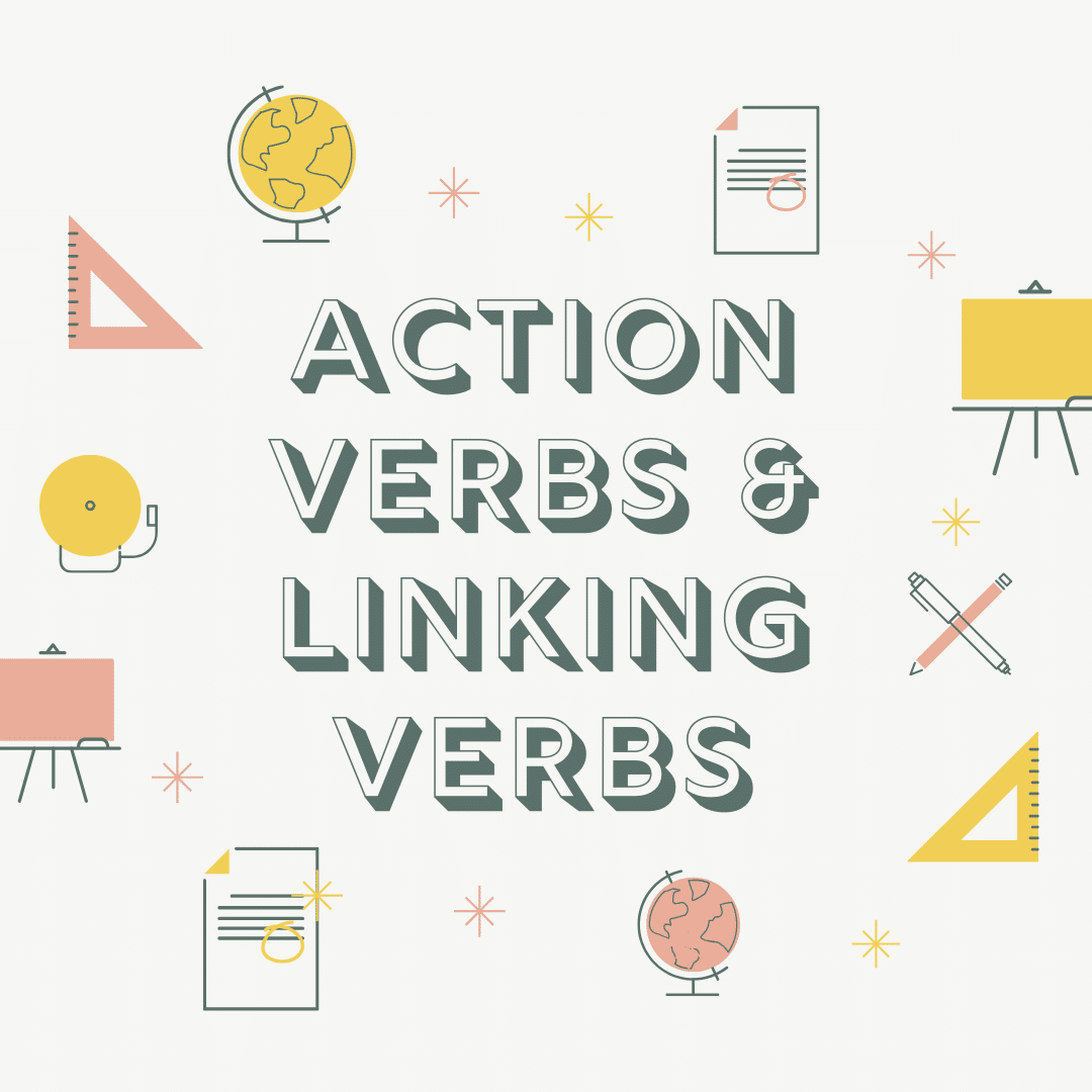 action verbs linking verbs english grammar